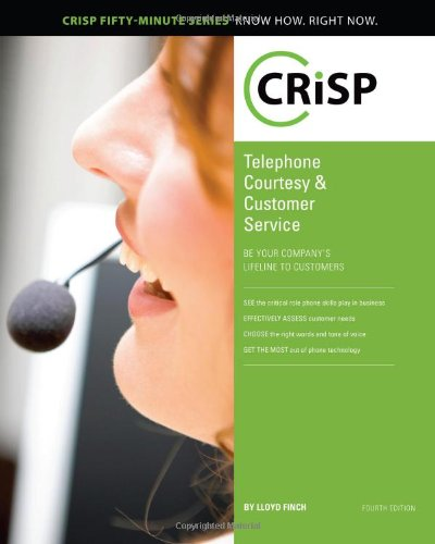 Courtesy Telephones (Telephone Courtesy & Customer Service: Be Your Company's Lifeline to Customers (Crisp Fifty Minute Series))