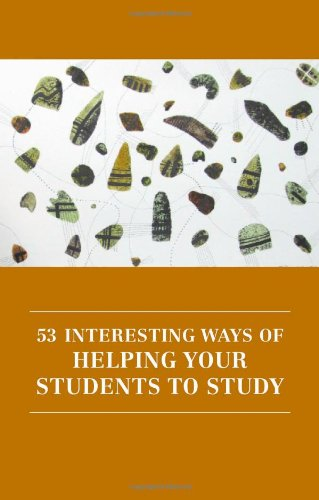 53 Interesting Ways of Helping Your Students to Study by Hannah Strawson, Publisher : The Professional and Higher Partnership Ltd