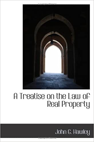 A Treatise on the Law of Real Property [Paperback] [2009]