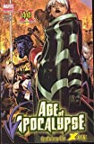 X-Men Age of Apocalypse #4 : Betrayal (Marvel Comics)