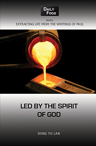 Led by the Spirit of God (Extracting Life from the