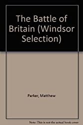 The Battle of Britain (Windsor Selection)