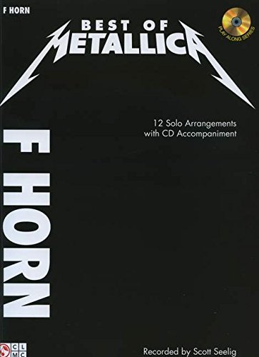 Best of Metallica for French Horn: 12 Solo Arrangements with CD Accompaniment
