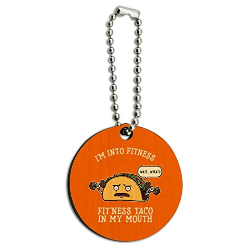 I'm Into Fitness Fit'ness Taco In My Mouth Funny Wood Wooden Round Keychain Key Chain Ring - Mouth Round Ring