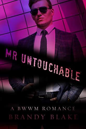 Search : Mr Untouchable: A Steamy BWWM Romance
