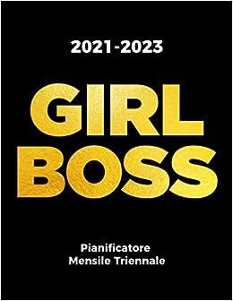 2021 2023 GIRL BOSS Pianificatore Mensile Triennale: Calendario