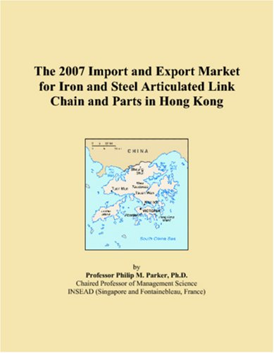 the-2007-import-and-export-market-for-iron-and-steel-articulated-link-chain-and-parts-in-hong-kong