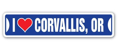 I LOVE CORVALLIS, OREGON Street Sign or city state us wall road décor gift