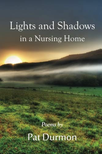 (Lights and Shadows in a Nursing Home)