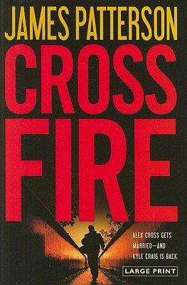 Cross Fire   [CROSS FIRE -LP] [LARGE PRINT] [Hardcover] pdf