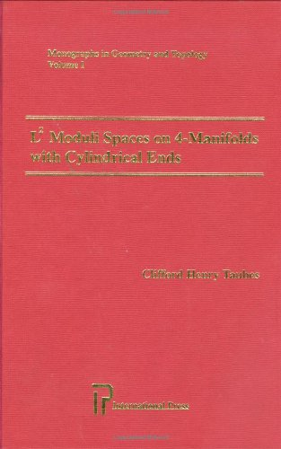 L² Moduli Spaces on 4-Manifolds with Cylindrical Ends (Monographs in Geometry and Topology, Vol. 1)