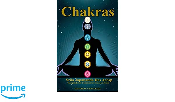 Chakras: Energia Vital (Spanish Edition): Sri Japananda Das ...