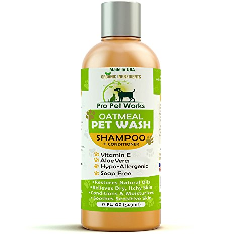 Pro Pet Works Natural Oatmeal Dog Shampoo + Conditioner For Dogs And Cats-Hypoallergenic And Soap Free With Natural Oils And Aloe For Allergies & Sensitive Skin-Organic Blend 17oz - Aloe Dog Shampoo