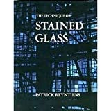 The Technique of Stained Glass