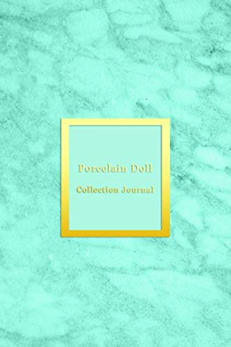 Porcelain Doll Collection Journal: Inventory keeping notebook journal for doll collectors | Keep note of, track and record your collectable dolls with ... book | Light blue aqua marble cover design