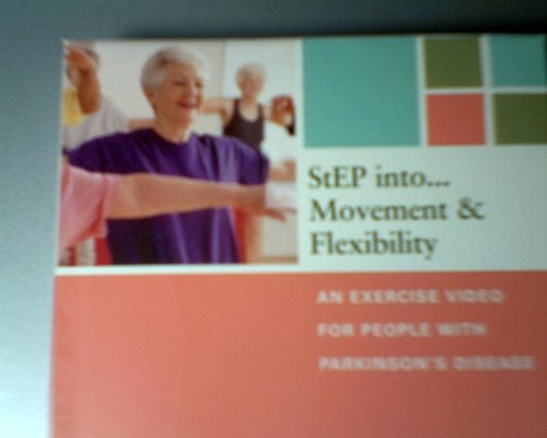 step-into-movement-flexibility-vhs-an-exercise-video-for-people-with-parkinsons-disease