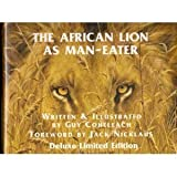 The African Lion as Man Eater, Guy Coheleach, 0974699101