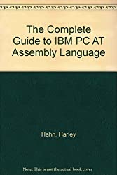 The Complete Guide to IBM PC AT Assembly Language