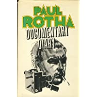 Documentary Diary. An Informal History of the British Documentary Film, 1928-1939.