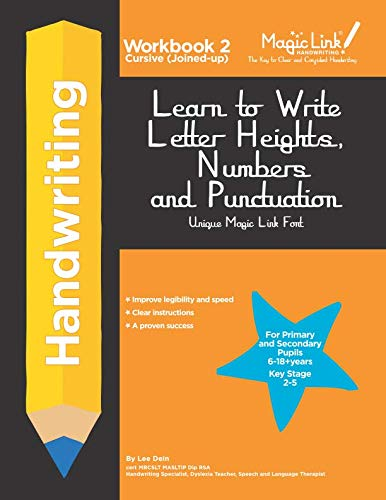 Learn to Write Letter Heights, Numbers and Punctuation - Cursive (Joined-up): Unique Magic Link Font (Learn to Write Cursive (Joined-up)) ()