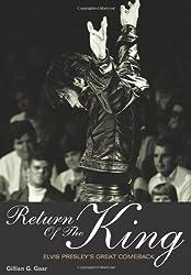 Return Of The King Elvis Presley's Great Comeback (Genuine Jawbone Books)
