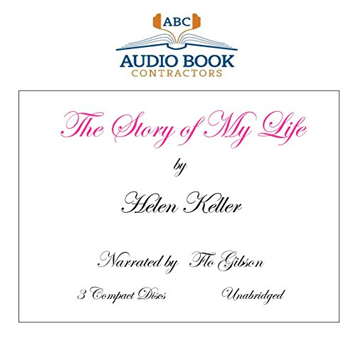 The Story of My Life (Classic Books on CD Collection) [UNABRIDGED] (Classics on CD)