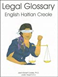 English Haitian Creole Legal Glossary, Cadely, Jean Robert and Haspil, Joelle, 1584320265