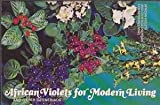 African Violets and Other Gesneriads for Modern Living, M. Jane Helmer, 0894840061