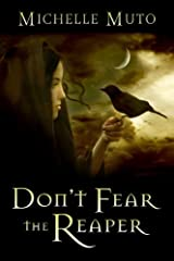 Don't Fear the Reaper Kindle Edition