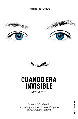 Cuando era invisible (Spanish Edition)