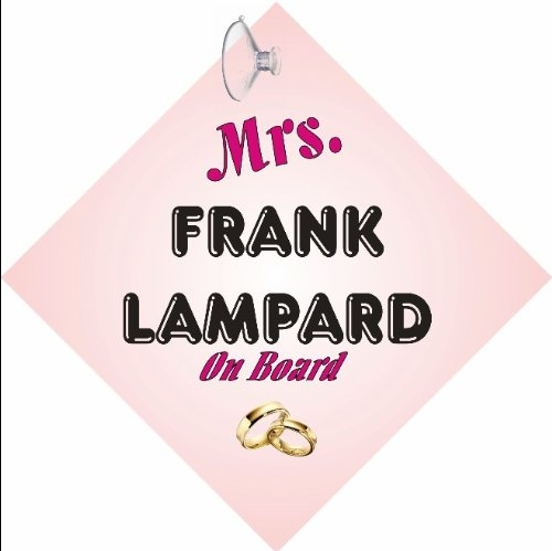 The Lazy Cow MRS Frank Lampard CAR SIGN with Sucker