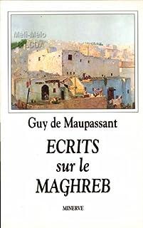 Ecrits sur le Maghreb : Au soleil ; La vie errante