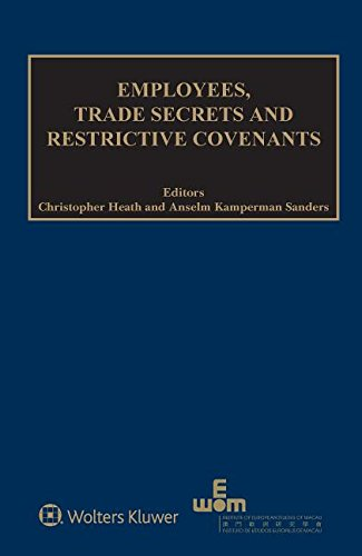 Employees, Trade Secrets and Restrictive Covenants (Ieem and International Intellectual Property Law)