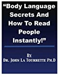 Body Language Secrets And How To Read People Instantly