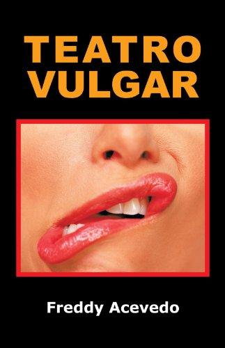 Descargar Libro Teatro Vulgar Freddy Acevedo