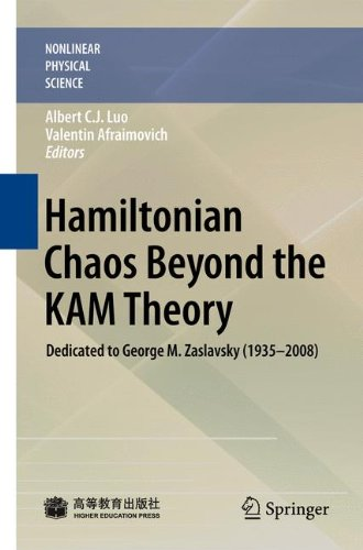 Hamiltonian Chaos Beyond the KAM Theory: Dedicated to George M. Zaslavsky (1935―2008) (Nonlinear Physical Science)
