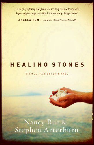 Healing Stones (Sullivan Crisp Book 1) (How To Use Crystals)