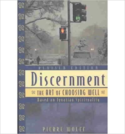Discernment: The Art of Choosing Well (Paperback) - Common
