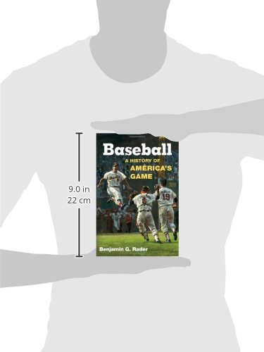 an analysis of baseball a history of americas game by benjamin g rader 26 rader, benjamin g baseball: a history of america's game  finely tuned  marketing strategy, involving heavy analysis of consumer attitudes or celebrity.