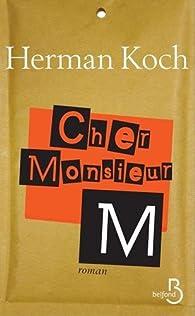 Cher monsieur M. par Herman Koch