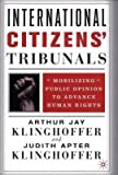 img - for [ International Citizens' Tribunals By ( Author ) Mar-2002 Hardcover book / textbook / text book