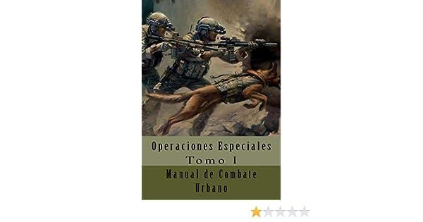 Manual de Combate Urbano: Traducción al Español: Volume 1 Operaciones Especiales: Amazon.es: of The Army, Department, Van Jaag, Ares, Alías García, José Antonio: Libros