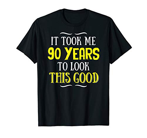 90 Years Old Birthday T-Shirt - Happy 90th Birthday! (Birthday Present For 90 Year Old Man)