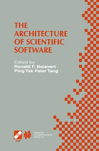 The Architecture of Scientific Software: IFIP TC2/WG2.5 Working Conference on the Architecture of Scientific Software Oc