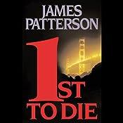 1st to Die: The Women's Murder Club | James Patterson