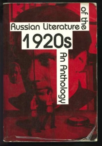 Russian Literature of the Twenties: An Anthology (English and Russian Edition)