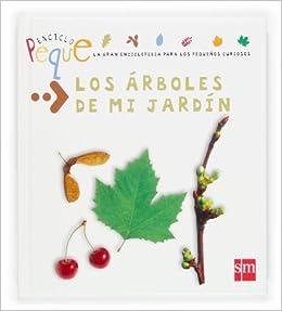 Los árboles de mi jardín: 2 (Enciclopeque): Amazon.es: Chanut, Emmanuel, Rodríguez Pérez, Marisa: Libros
