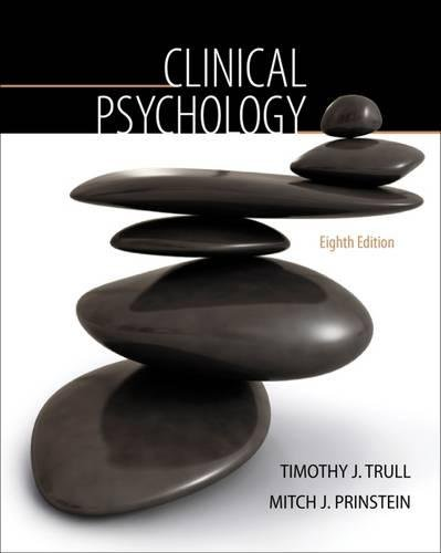 Clinical Psychology (PSY 334 Introduction to Clinical Psychology) by Trull, Timothy J.