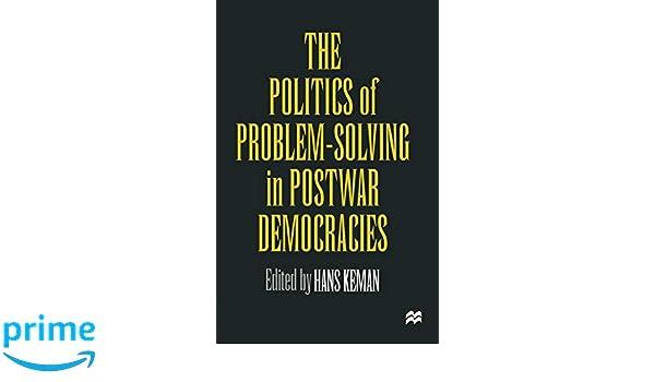 The Politics of Problem-Solving in Postwar Democracies