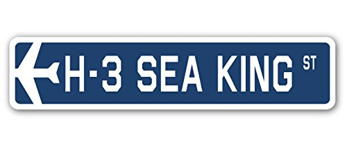 (H-3 Sea King Street Sign Air Force Aircraft Military | Indoor/Outdoor | 30